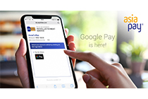 AsiaPay, Google Pay is here!