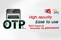 AsiaPay offers 3-D Secure ACS System with Dynamic OTP to Krungthai Card Public Company Limited (KTC)